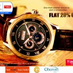 20% Discount on watches at Time Factory, Oberon Mall