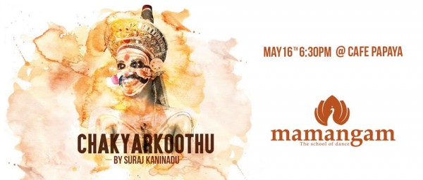 The Chakyar is Coming to Kochi this May!